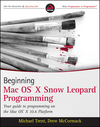 Beginning Mac OS X Snow Leopard Programming (0470577525) cover image