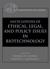 Encyclopedia of Ethical, Legal, and Policy Issues in Biotechnology, 2 Volume Set (0471176125) cover image