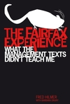 The Fairfax Experience: What the Management Texts Didn't Teach Me (0731405625) cover image