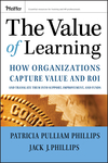 The Value of Learning: How Organizations Capture Value and ROI and Translate It into Support, Improvement, and Funds (0787985325) cover image