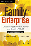 Family Enterprise: Understanding Families in Business and Families of Wealth, + Online Assessment Tool (1118730925) cover image
