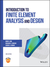 Introduction to Finite Element Analysis and Design, 2nd Edition (1119078725) cover image