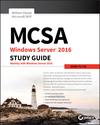 MCSA Windows Server 2016 Study Guide: Exam 70-742 (1119359325) cover image