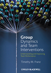 Group Dynamics and Team Interventions: Understanding and Improving Team Performance (EHEP002825) cover image