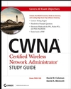 CWNA Certified Wireless Network Administrator Study Guide: (Exam PW0-100) (0471789526) cover image