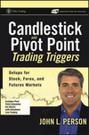 Candlestick and Pivot Point Trading Triggers: Setups for Stock, Forex, and Futures Markets, + Website (0471980226) cover image