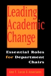 Leading Academic Change: Essential Roles for Department Chairs (0787946826) cover image