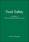 Food Safety: A Guide to What You Really Need To Know (0813824826) cover image