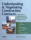 Understanding and Negotiating Construction Contracts: A Contractor's and Subcontractor's Guide to Protecting Company Assets (0876298226) cover image