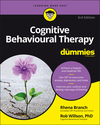 Cognitive Behavioural Therapy For Dummies, 3rd Edition