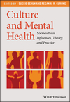 Culture and Mental Health: Sociocultural Influences, Theory, and Practice (1405169826) cover image