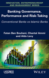 Banking Governance, Performance and Risk-Taking: Conventional Banks vs Islamic Banks (1786300826) cover image