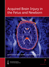 Acquired Brain Injury in the Fetus and Newborn (1907655026) cover image
