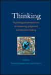 Thinking: Psychological Perspectives on Reasoning, Judgment and Decision Making (0470025727) cover image