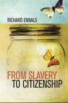 From Slavery to Citizenship (0470028327) cover image