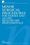 Minor Surgical Procedures for Nurses and Allied Healthcare Professional (0470030127) cover image