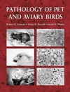 Pathology of Pet and Aviary Birds (0470376627) cover image