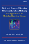 thumbnail image: Basic and Advanced Bayesian Structural Equation Modeling: With Applications in the Medical and Behavioral Sciences