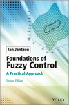 Foundations of Fuzzy Control: A Practical Approach, 2nd Edition (1118506227) cover image