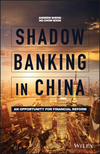 Shadow Banking in China: An Opportunity for Financial Reform (1119266327) cover image