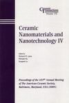 Ceramic Nanomaterials and Nanotechnology IV: Proceedings of the 107th Annual Meeting of The American Ceramic Society, Baltimore, Maryland, USA 2005, Ceramic Transactions, Volume 172 (1574982427) cover image