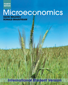 Microeconomics, 4E International Student Version
