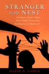 Stranger in the Nest: Do Parents Really Shape Their Child's Personality, Intelligence, or Character? (0471319228) cover image