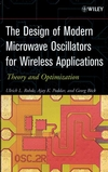 The Design of Modern Microwave Oscillators for Wireless Applications: Theory and Optimization (0471723428) cover image