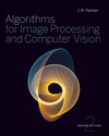 Algorithms for Image Processing and Computer Vision, 2nd Edition (1118019628) cover image