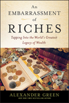 An Embarrassment of Riches: Tapping Into the World's Greatest Legacy of Wealth (1118608828) cover image