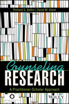 Counseling Research: A Practitioner-Scholar Approach (1119375428) cover image