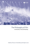 The Philosophy of Film: Introductory Text and Readings (1405114428) cover image