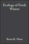 Ecology of Fresh Waters: Man and Medium, Past to Future, 3rd Edition (1444313428) cover image