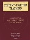 Student-Assisted Teaching: A Guide to Faculty-Student Teamwork (1882982428) cover image