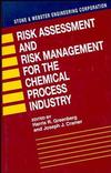 Risk Assessment and Risk Management for the Chemical Process Industry (0471288829) cover image