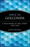 Once in Golconda: A True Drama of Wall Street 1920-1938 (0471357529) cover image