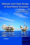 Ultimate Limit State Design of Steel-Plated Structures  (0471486329) cover image