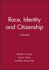 Race, Identity and Citizenship: A Reader (0631210229) cover image