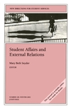 Student Affairs and External Relations: New Directions for Student Services, Number 100 (0787963429) cover image