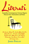 Literati: Australian Contemporary Literary Figures Discuss Fear, Frustrations and Fame (1740311329) cover image