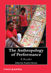 The Anthropology of Performance: A Reader (EHEP002829) cover image