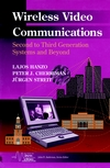 Wireless Video Communications: Second to Third Generation and Beyond (078036032X) cover image