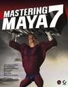 Mastering Maya 7 (078214442X) cover image
