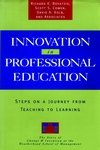 Innovation in Professional Education: Steps on a Journey from Teaching to Learning (078790032X) cover image