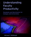 Understanding Faculty Productivity: Standards and Benchmarks for Colleges and Universities (078795022X) cover image