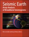 Seismic Earth: Array Analysis of Broadband Seismograms (087590422X) cover image