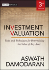 Investment Valuation: Tools and Techniques for Determining the Value of Any Asset, 3rd Edition (111801152X) cover image