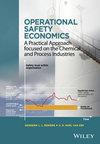 thumbnail image: Operational Safety Economics: A Practical Approach focused on the Chemical and Process Industries