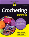 Crocheting For Dummies with Online Videos, 3rd Edition (111928712X) cover image