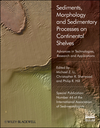Sediments, Morphology and Sedimentary Processes on Continental Shelves: Advances in technologies, research and applications (Special Publication 44 of the IAS) (144435082X) cover image